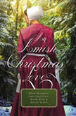 An Amish Christmas Love Four Stories, Beth Wiseman