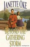 Beyond the Gathering Storm, Janette Oke