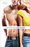 Until the End, Abbi Glines