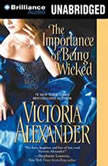 The Importance of Being Wicked, Victoria Alexander