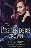 The Pretender's Crown, C. E. Murphy
