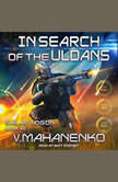 In Search of the Uldans, Vasily Mahanenko