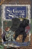 The Adventures of Sir Givret the Short The Knights' Tales Book 2, Gerald Morris