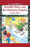 Horrible Harry and the Christmas Surprise, Suzy Kline