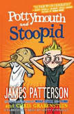 Pottymouth and Stoopid, James Patterson