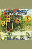 Uncle Wiggily Forever Fables, Howard R. Garis