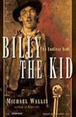 Billy the Kid The Endless Ride, Michael Wallis