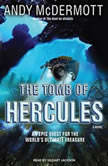 The Tomb of Hercules, Andy McDermott