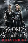 Swords and Scoundrels, Julia Knight