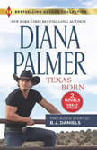 Texas Born & Smokin' Six-Shooter, Diana Palmer