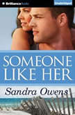 Someone Like Her, Sandra Owens