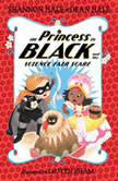 The Princess in Black and the Science Fair Scare, Shannon Hale