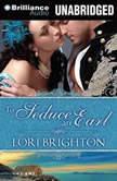 To Seduce an Earl, Lori Brighton