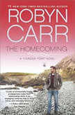 The Homecoming, Robyn Carr