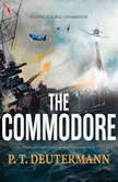 The Commodore, P. T. Deutermann