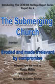 The Submerging Church Eroded and Made Irrelevant by Compromise, Russ Miller