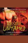 Desire Untamed, Pamela Palmer