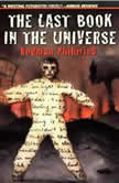 The Last Book in the Universe, Rodman Philbrick