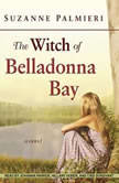 The Witch of Belladonna Bay, Suzanne Palmieri