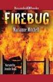 Firebug, Marianne Mitchell