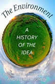 The Environment A History of the Idea, Libby Robin
