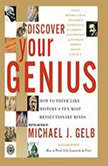 Discover Your Genius, Michael J. Gelb