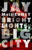 Bright Lights, Big City, Jay McInerney