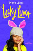 Lucky Luna, Diana Lpez