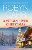A Virgin River Christmas, Robyn Carr