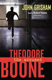 Theodore Boone: the Accused, John Grisham