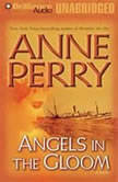 Angels in the Gloom, Anne Perry