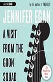 A Visit from the Goon Squad, Jennifer Egan