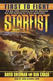 First to Fight Starfist, Book I, David Sherman