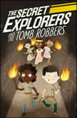The Secret Explorers and the Tomb Robbers, DK