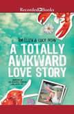 A Totally Awkward Love Story, Tom Ellen