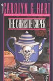 The Christie Caper, Carolyn Hart