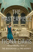 The Masterpiece, Fiona Davis