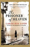The Prisoner of Heaven, Carlos Ruiz Zafon
