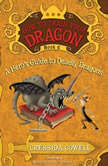 How to Train Your Dragon: A Hero's Guide to Deadly Dragons, Cressida Cowell