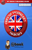 English Vocabulary Exercises, My Ebook Publishing House