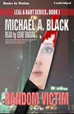 Random Victim, Michael A. Black