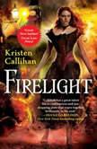 Firelight, Kristen Callihan