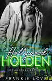 Hollywood Holden, Frankie Love
