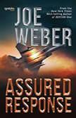 Assured Response, Joe Weber