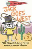 Jack Goes West, Mac Barnett
