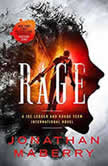 Rage A Joe Ledger and Rogue Team International Novel, Jonathan Maberry