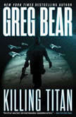 Killing Titan, Greg Bear