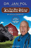 Never Turn Your Back on an Angus Cow My Life As a Country Vet, David Fisher