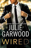 Wired, Julie Garwood