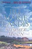 Summer Moon, Jill Marie Landis